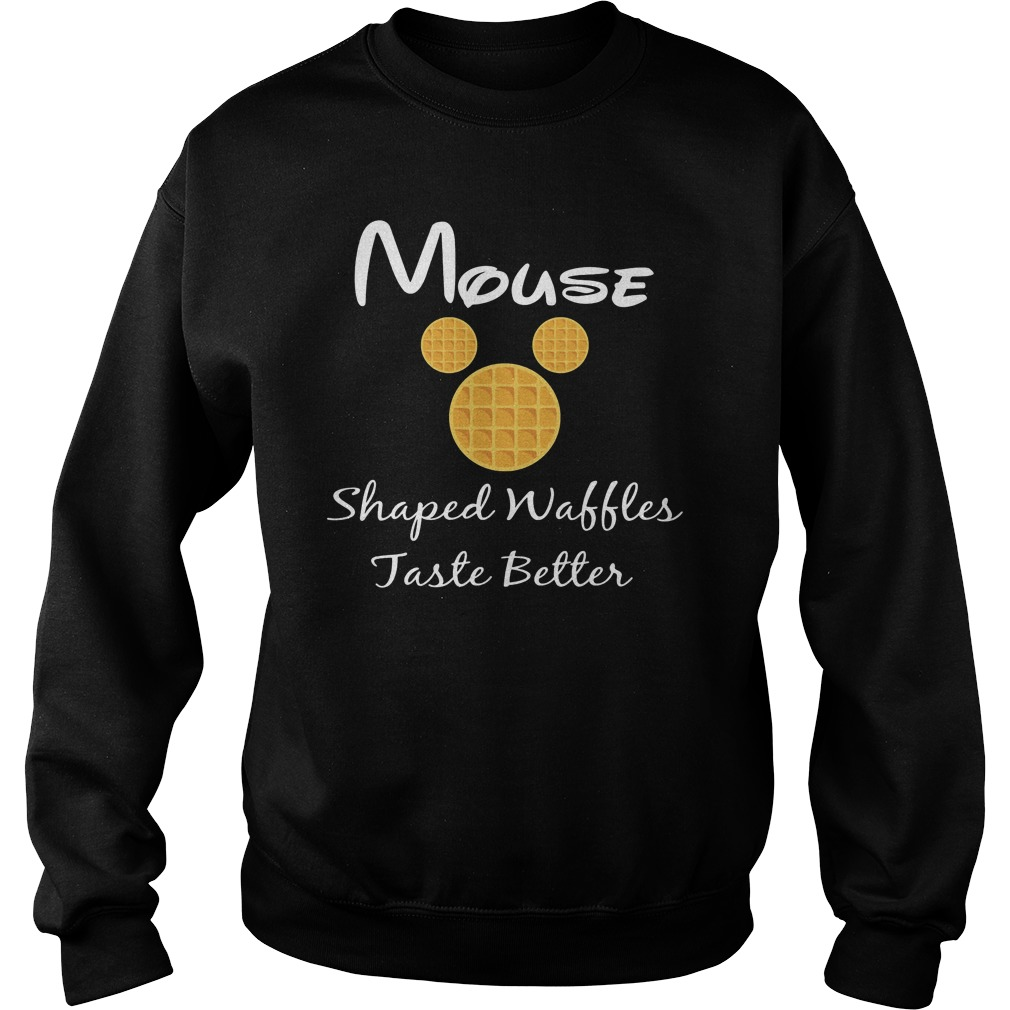 Mouse shaped waffles taste better Sweater