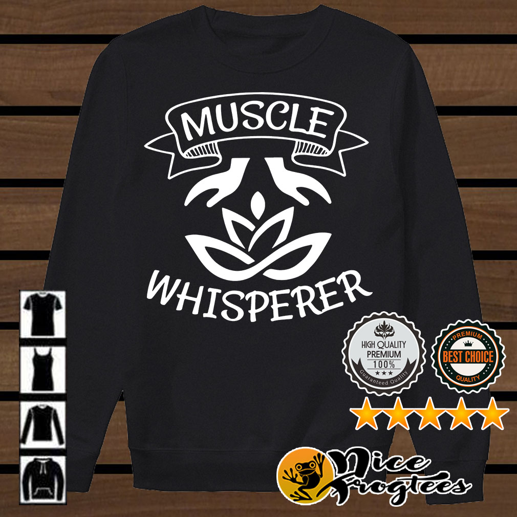 Muscle whispered shirt