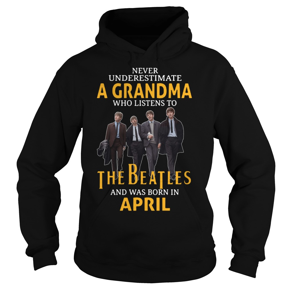 Never underestimate a grandma who listen to the Beatles Hoodie