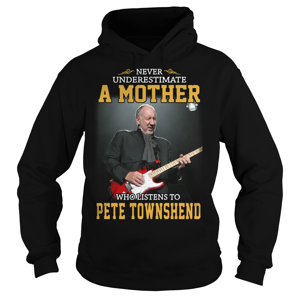 Never Underestimate A Mother Who Listens To Pete Townshend