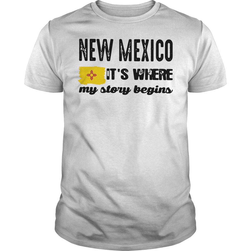 New Mexico It's where my story begins shirt