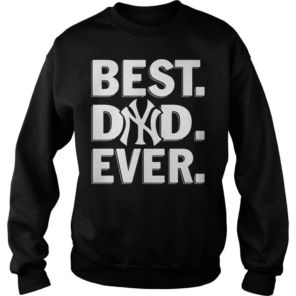 New York Yankees best dad ever Sweater