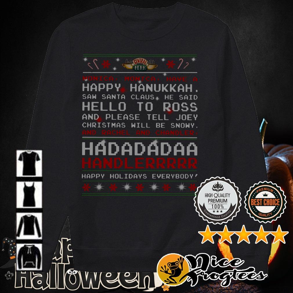 Nonica Monica Have a happy Hanukkah Saw Santa Claus ugly Christmas shirt