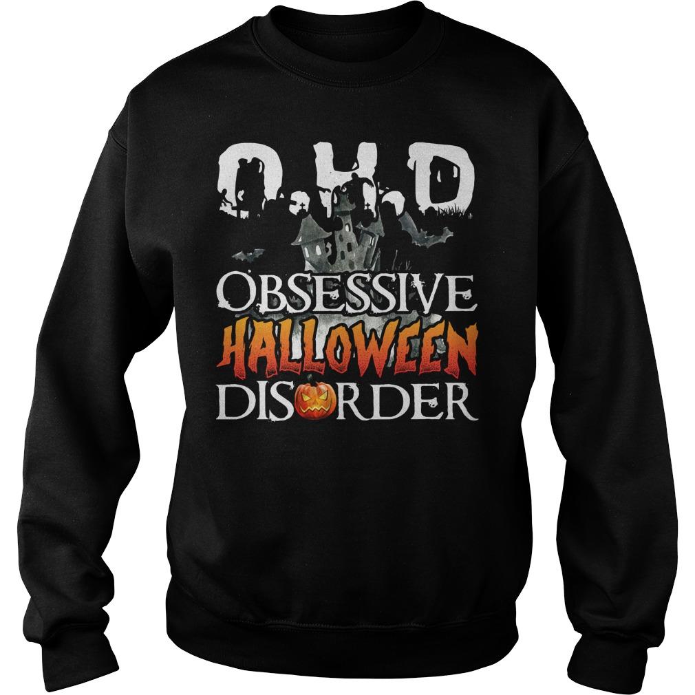 O.H.D Obsessive Halloween Disorder Sweater