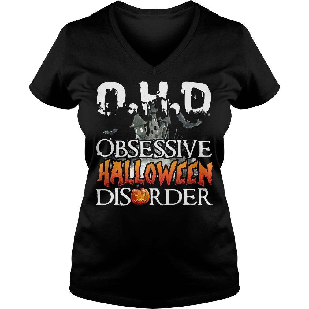 O.H.D Obsessive Halloween Disorder V-neck t-shirt