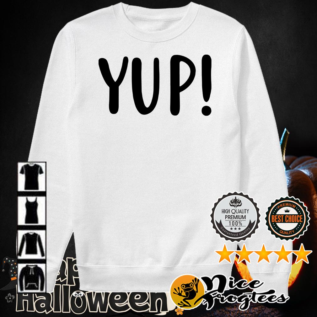 Official Yup shirt
