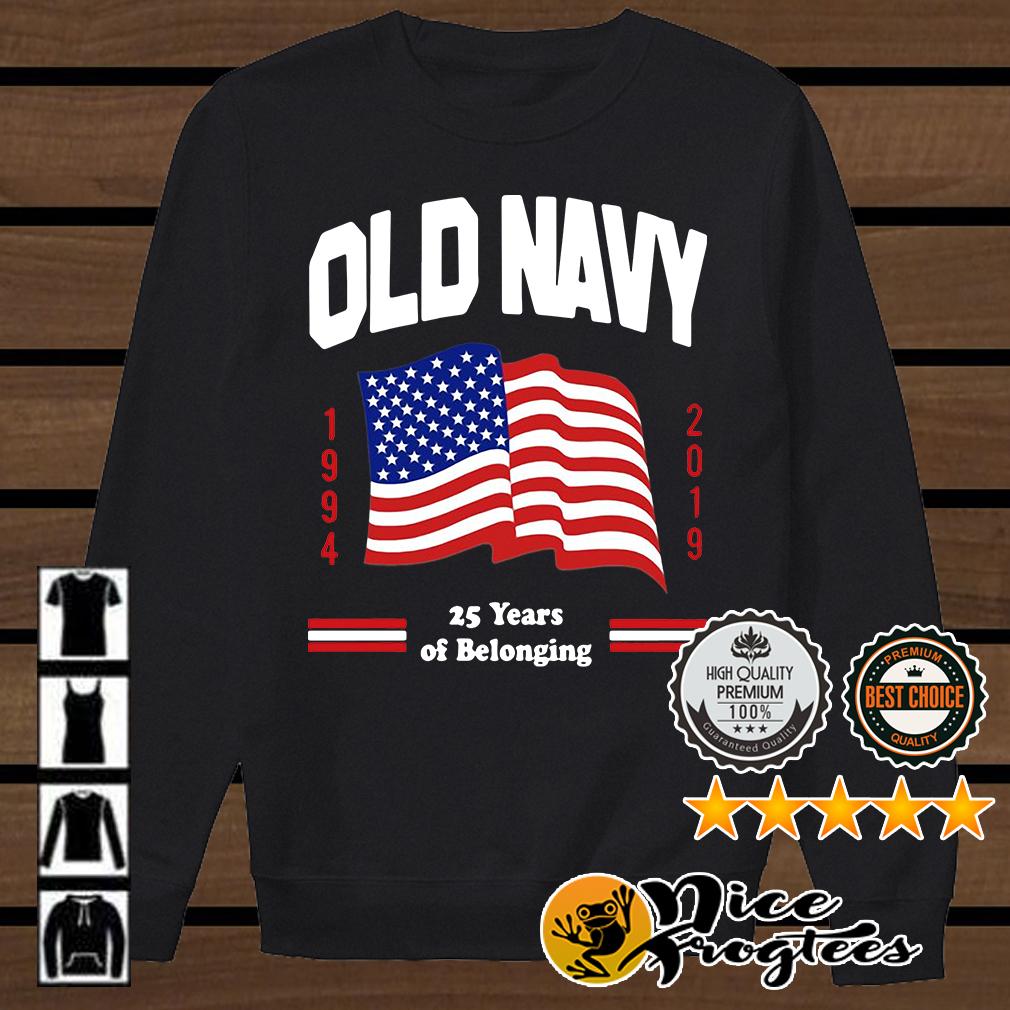 Old Navy flag 1994 2019 25 years of belonging shirt