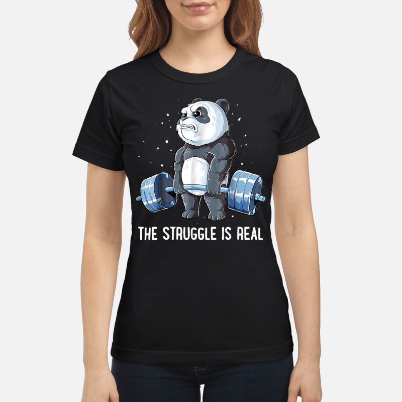 Panda doing weight lifting the struggle is real Ladies tee