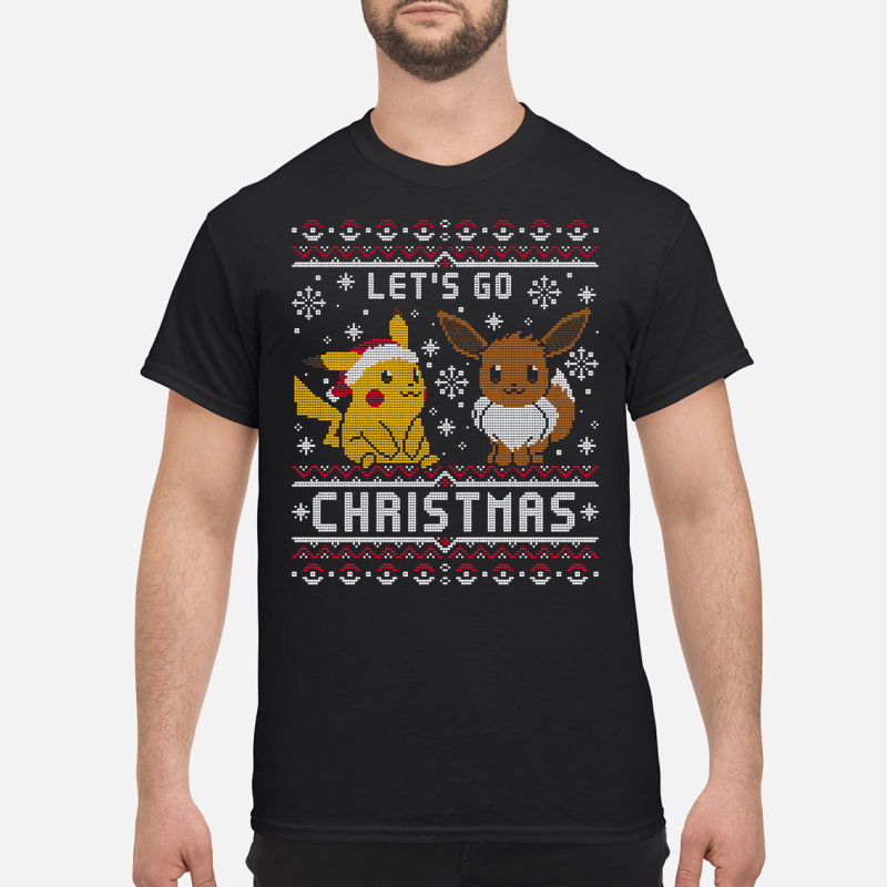 Pikachu and Eevee let's go Christmas Guys shirt