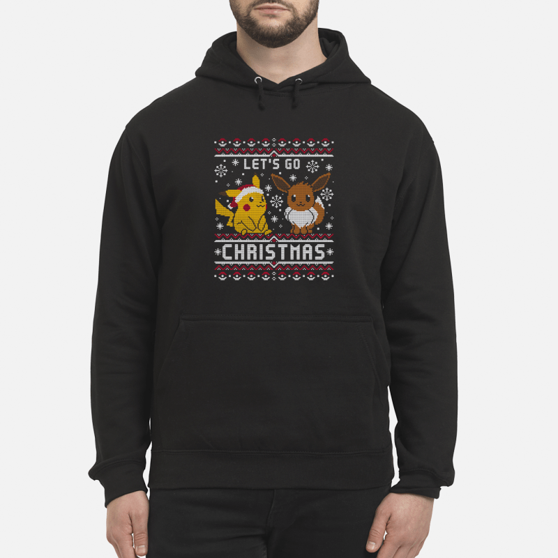 Pikachu and Eevee let's go Christmas Hoodie