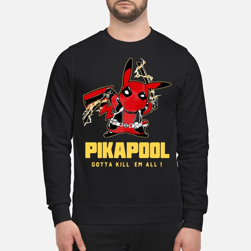 Pikapool Deadpool and Pikachu Gotta kill 'em all sweater