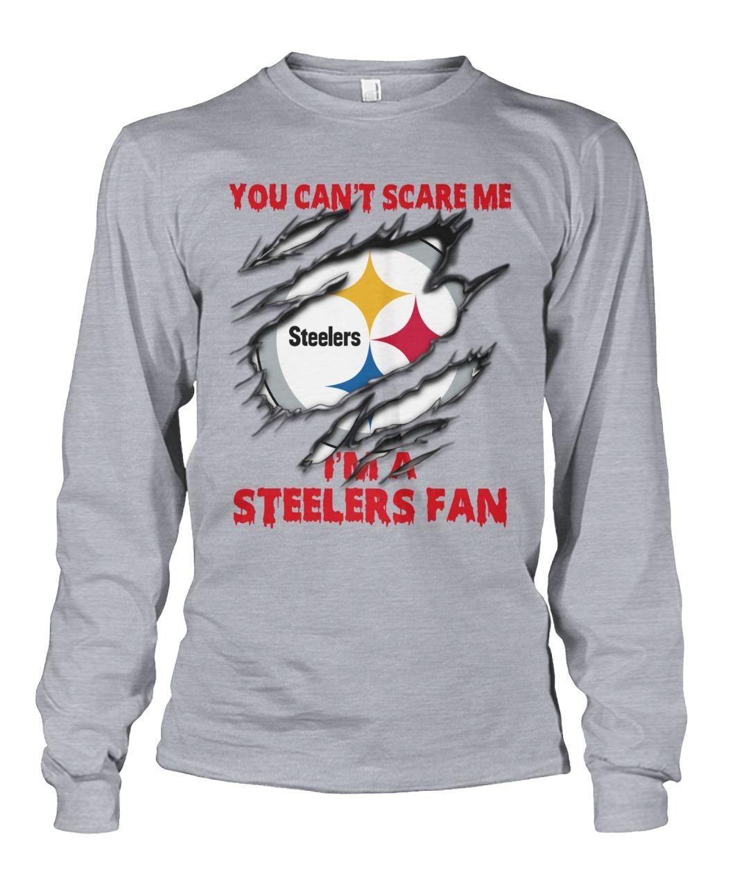 Pittsburgh Steelers you can't scare me I'm a Steelers fan Longsleeve Tee