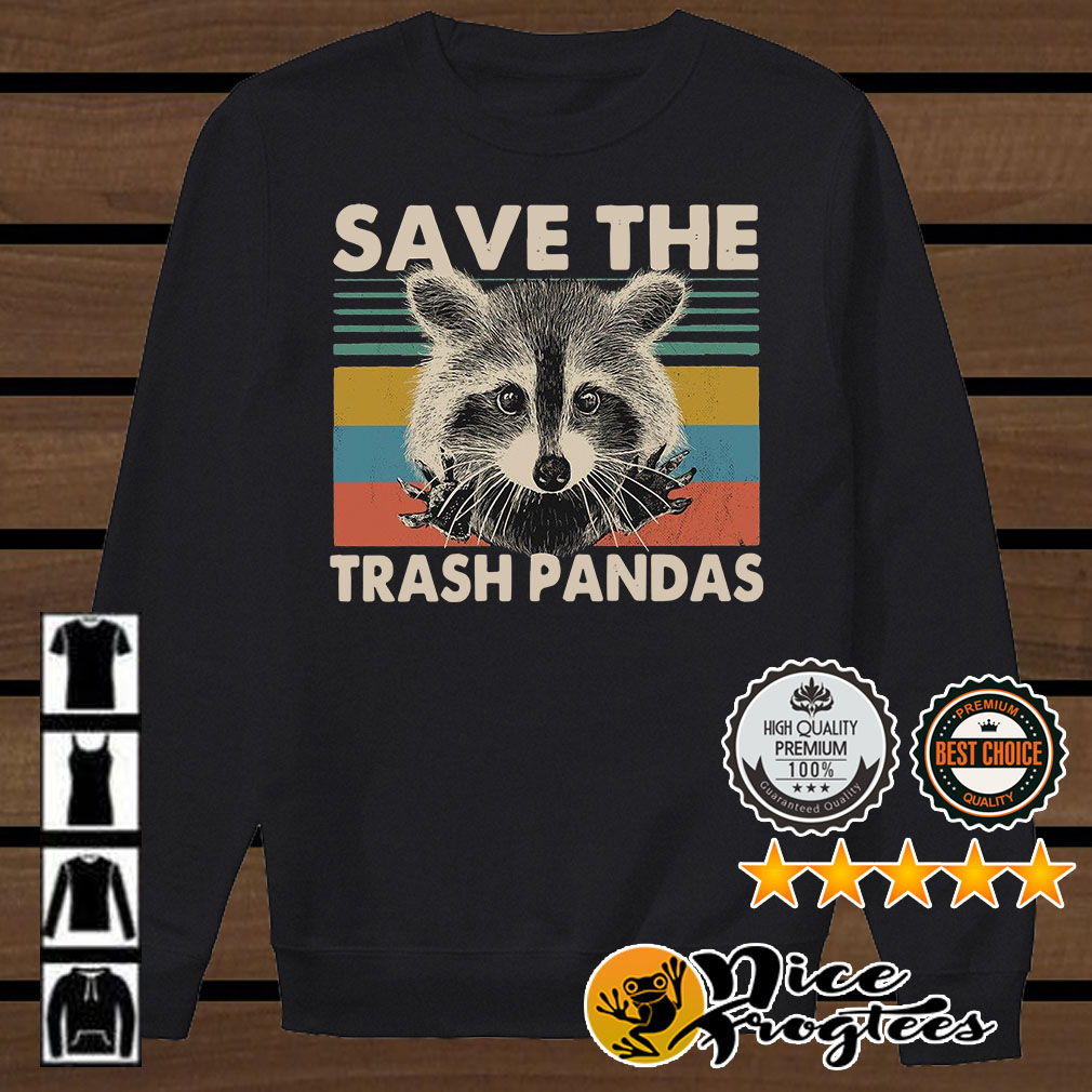 Raccoon save the trash pandas vintage shirt