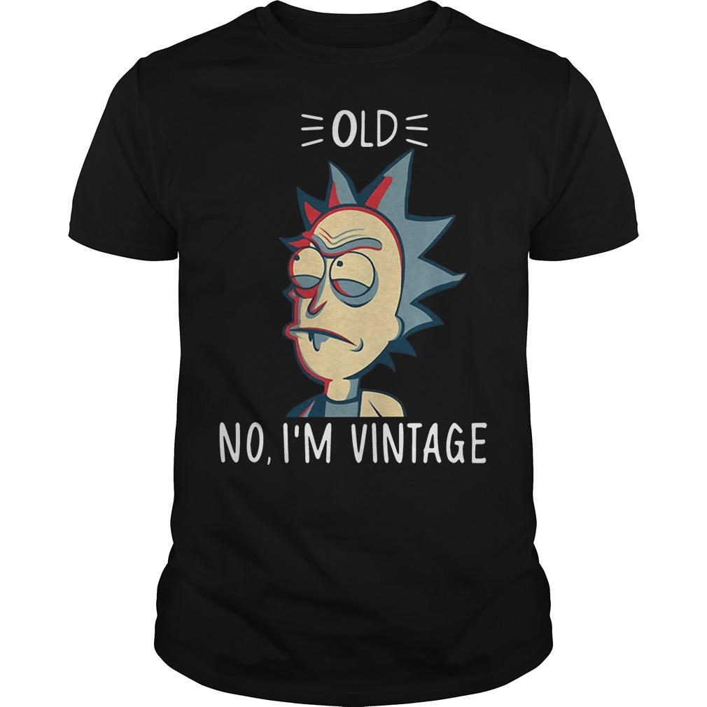 Rick and Morty old no I'm vintage shirt