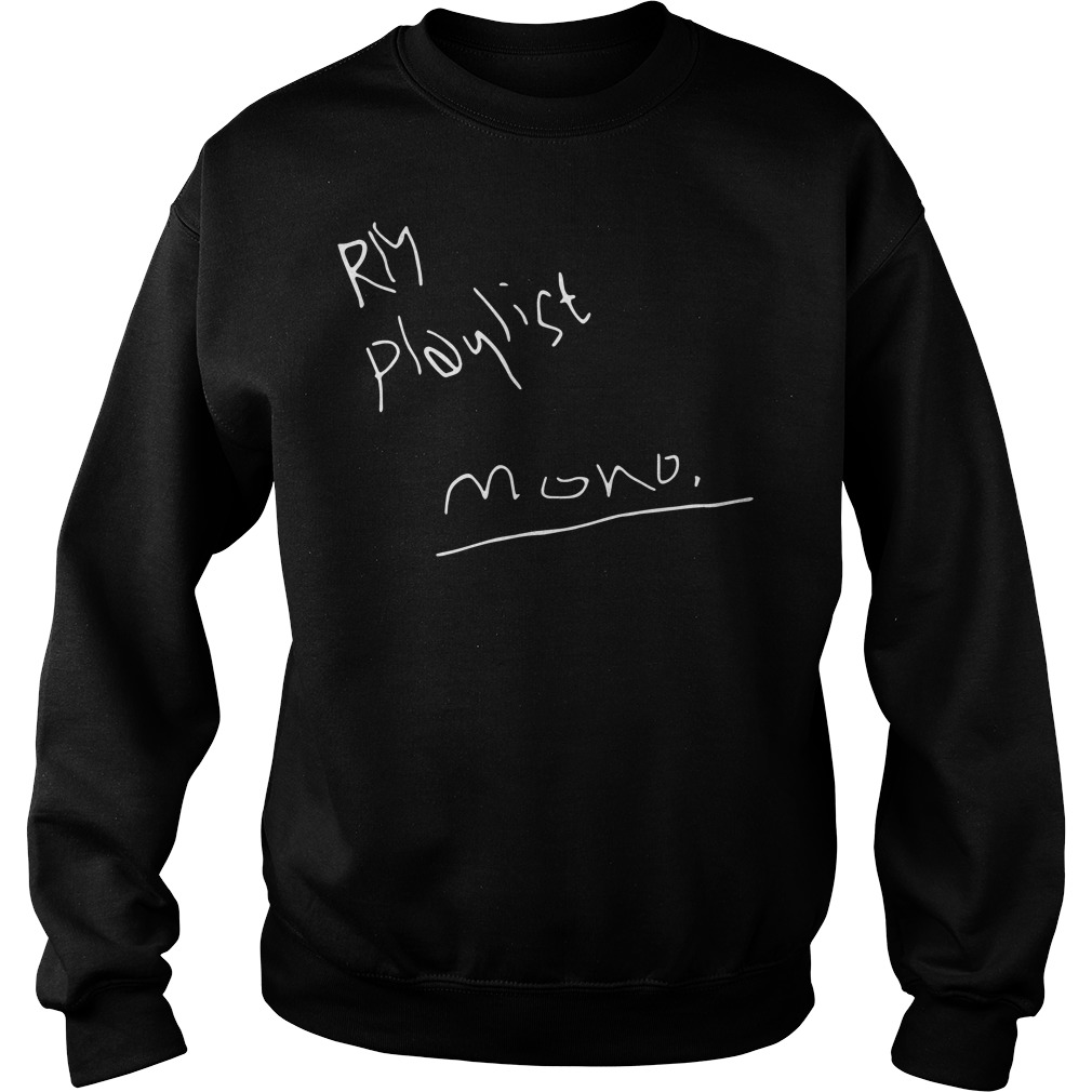 RM playlist mono Sweater