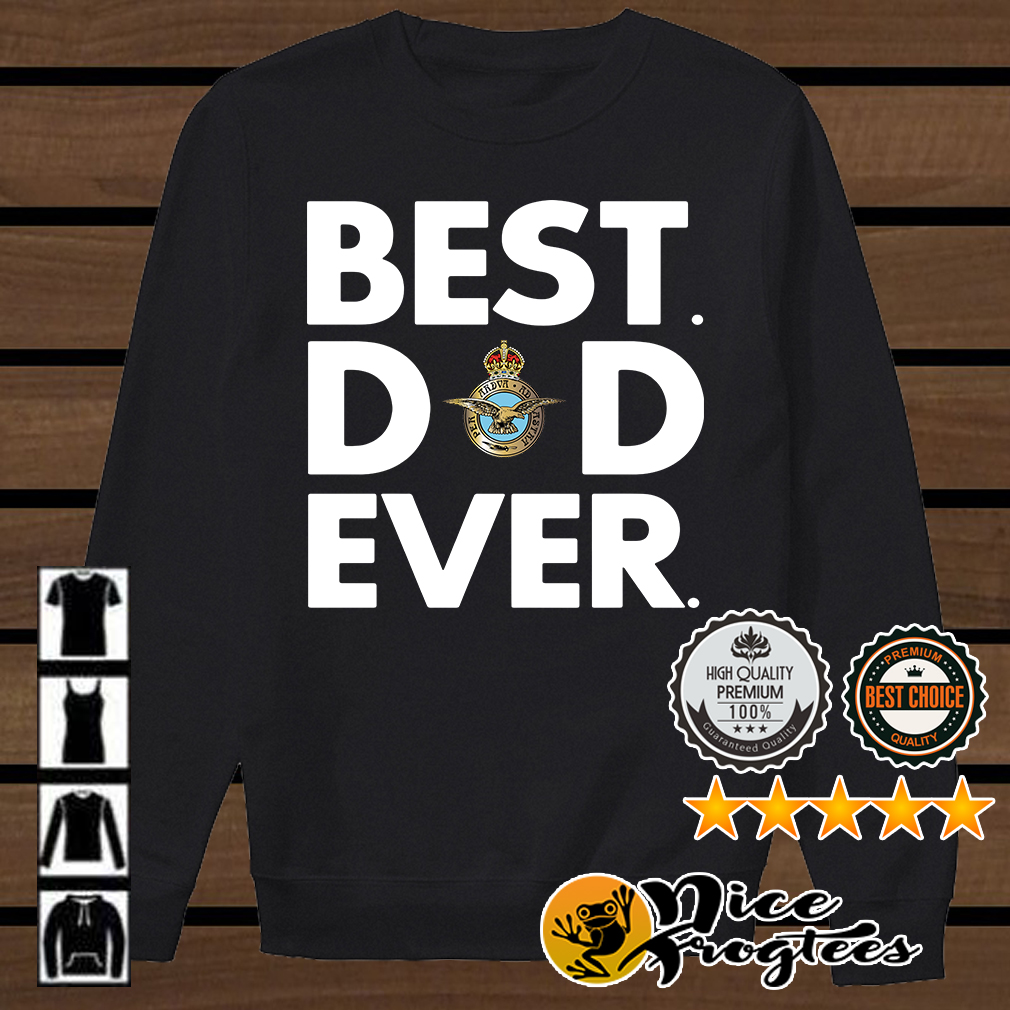 Royal Air Force best dad ever shirt