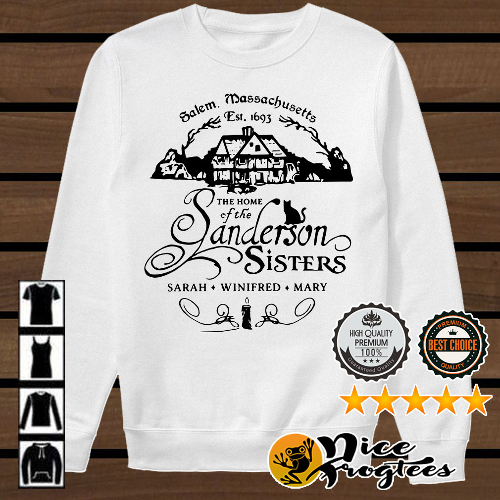 Salem Massachusetts the home of the Sanderson Sisters Sarah shirt