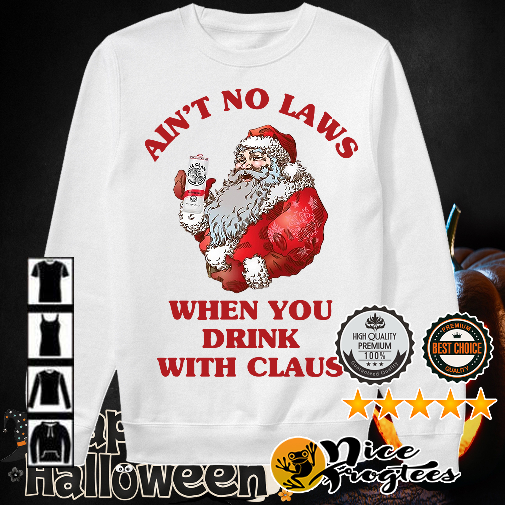 Satan Claus ain't no laws when you drink with Claus shirt