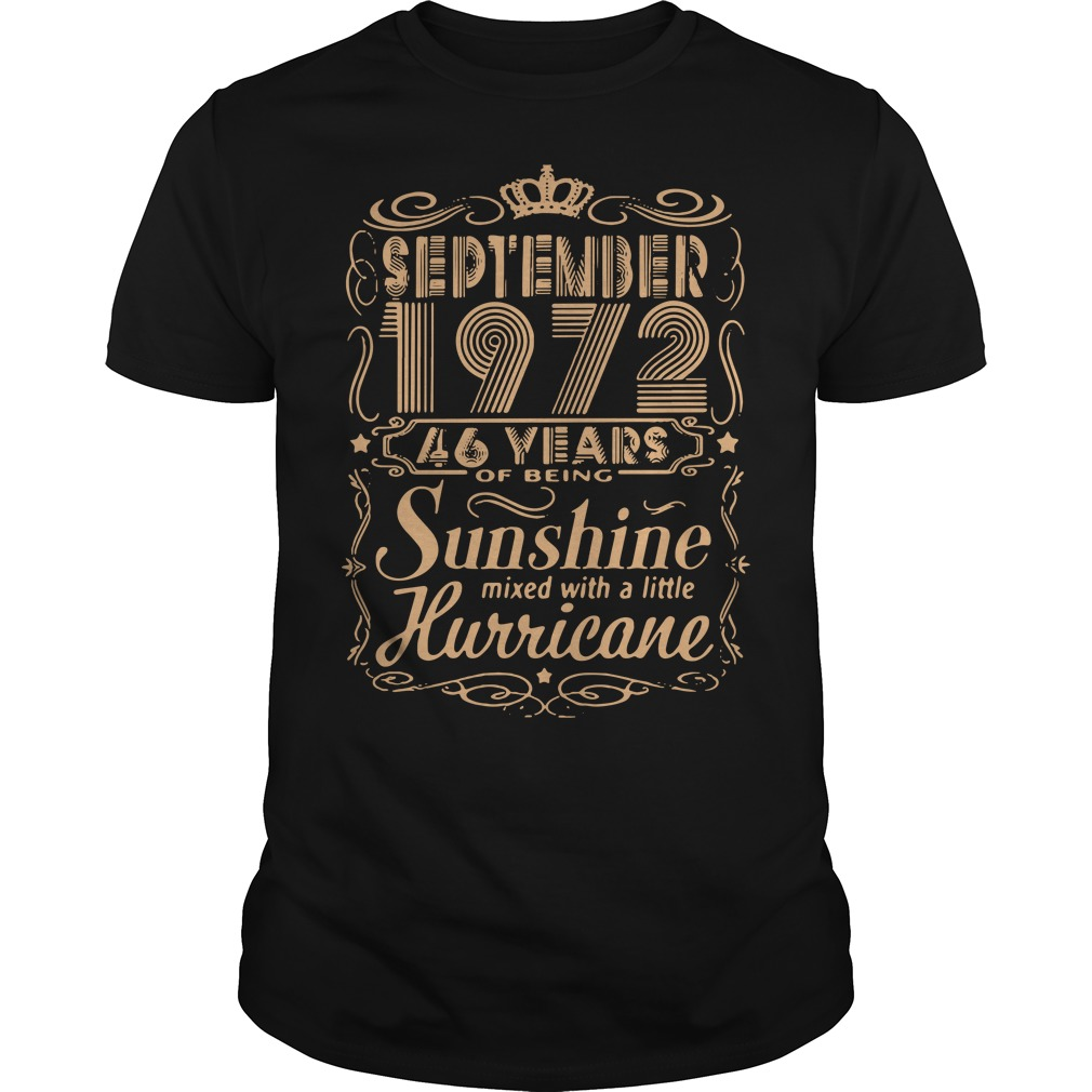 September 1972 46 years of being sunshine mixed shirt