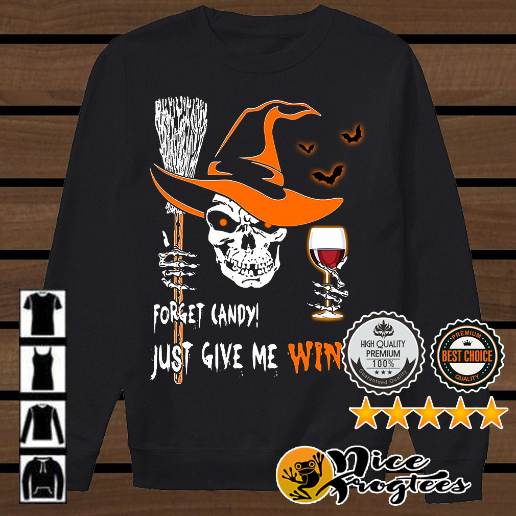 Skull forget candy just give me wine Halloween shirt