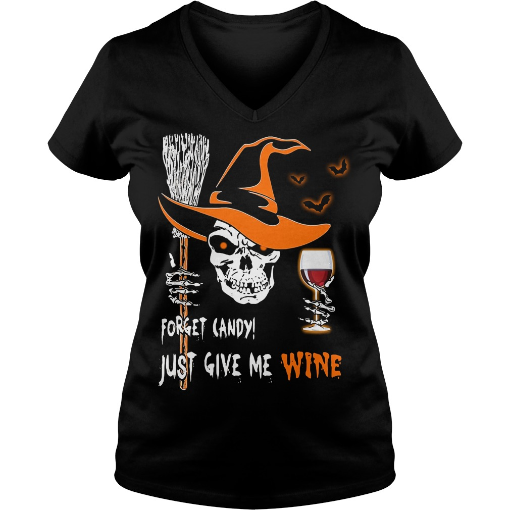 Skull forget candy just give me wine Halloween V-neck t-shirt