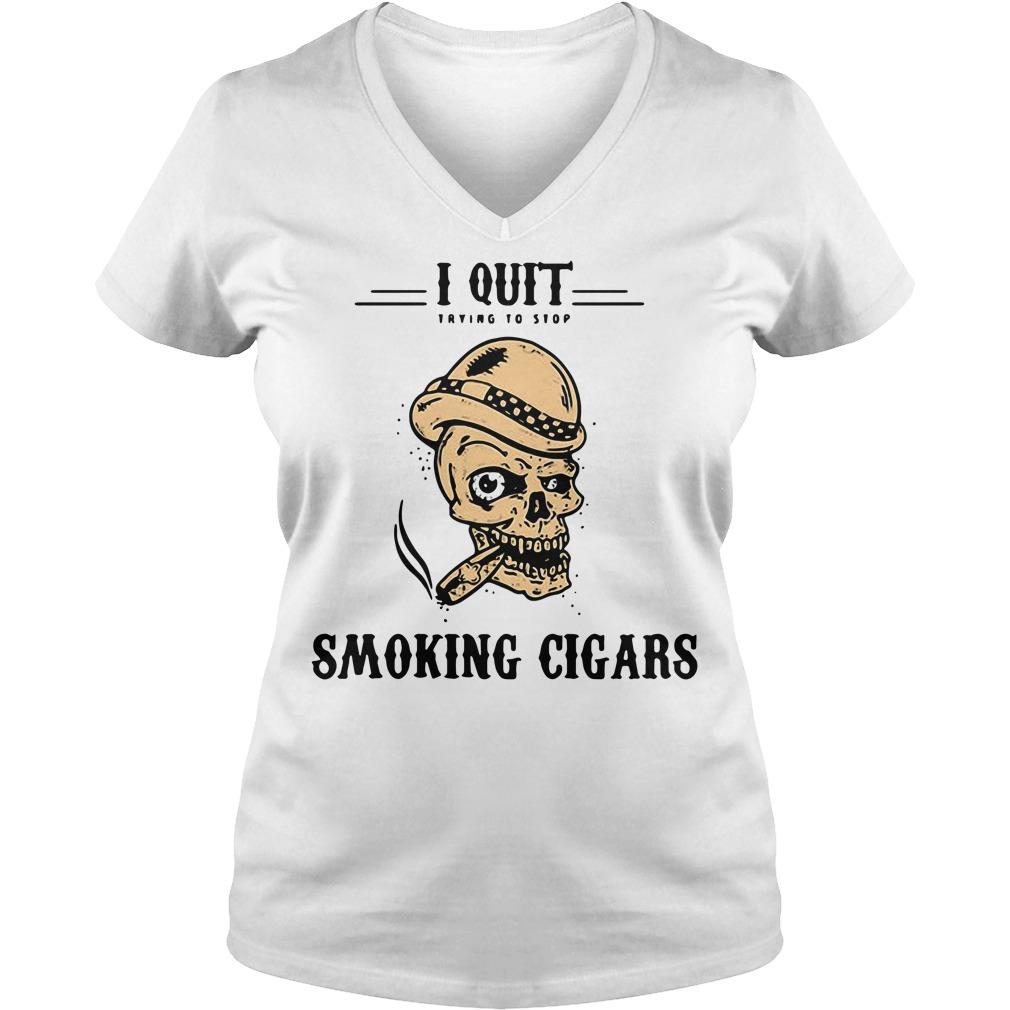 Skull I quit trying to stop smoking cigars V-neck t-shirt