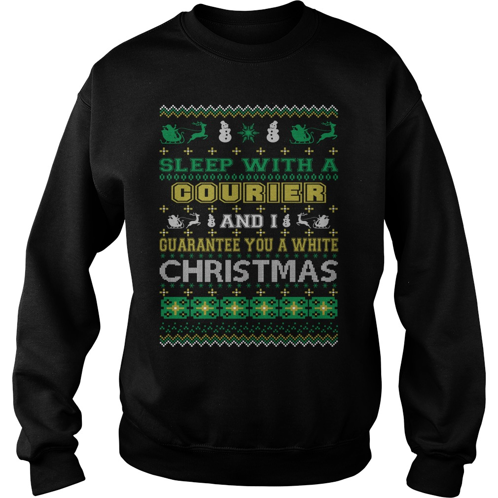 Sleep with a Courier and I guarantee you a white christmas sweater