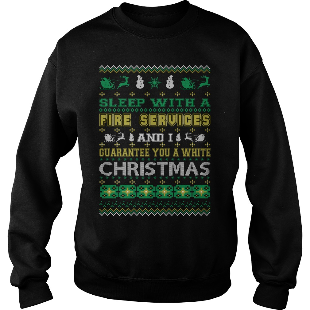 Sleep with a Fire Services and I guarantee you a white christmas sweater