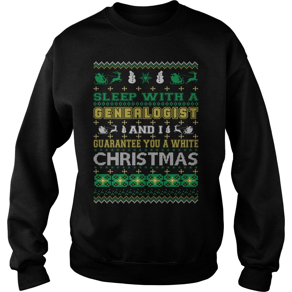 Sleep with a Genealogist and I guarantee you a white christmas sweater