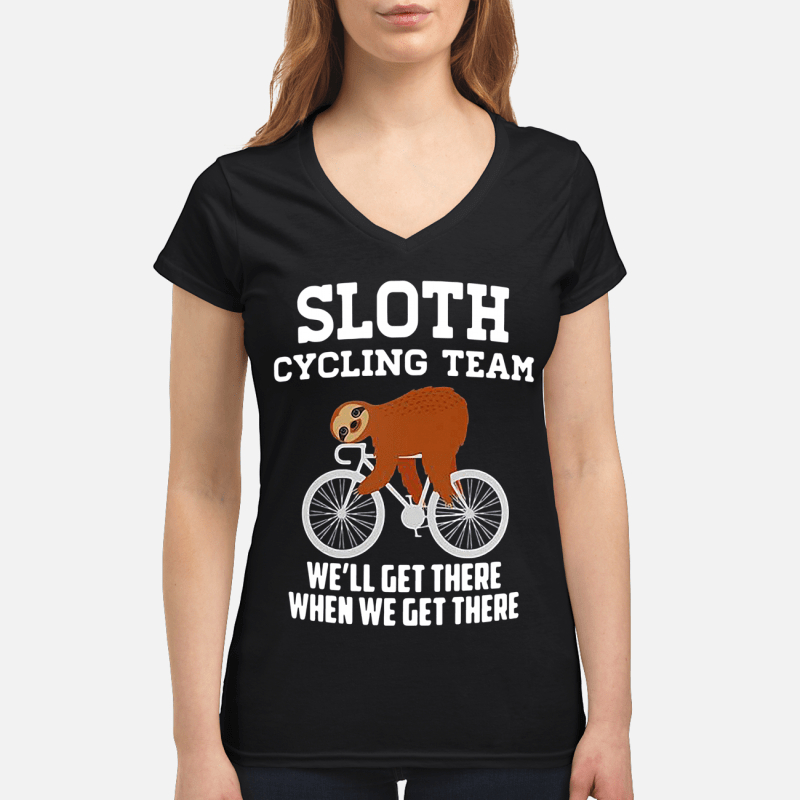 Sloth cycling team we'll get there when we get there V-neck t-shirt