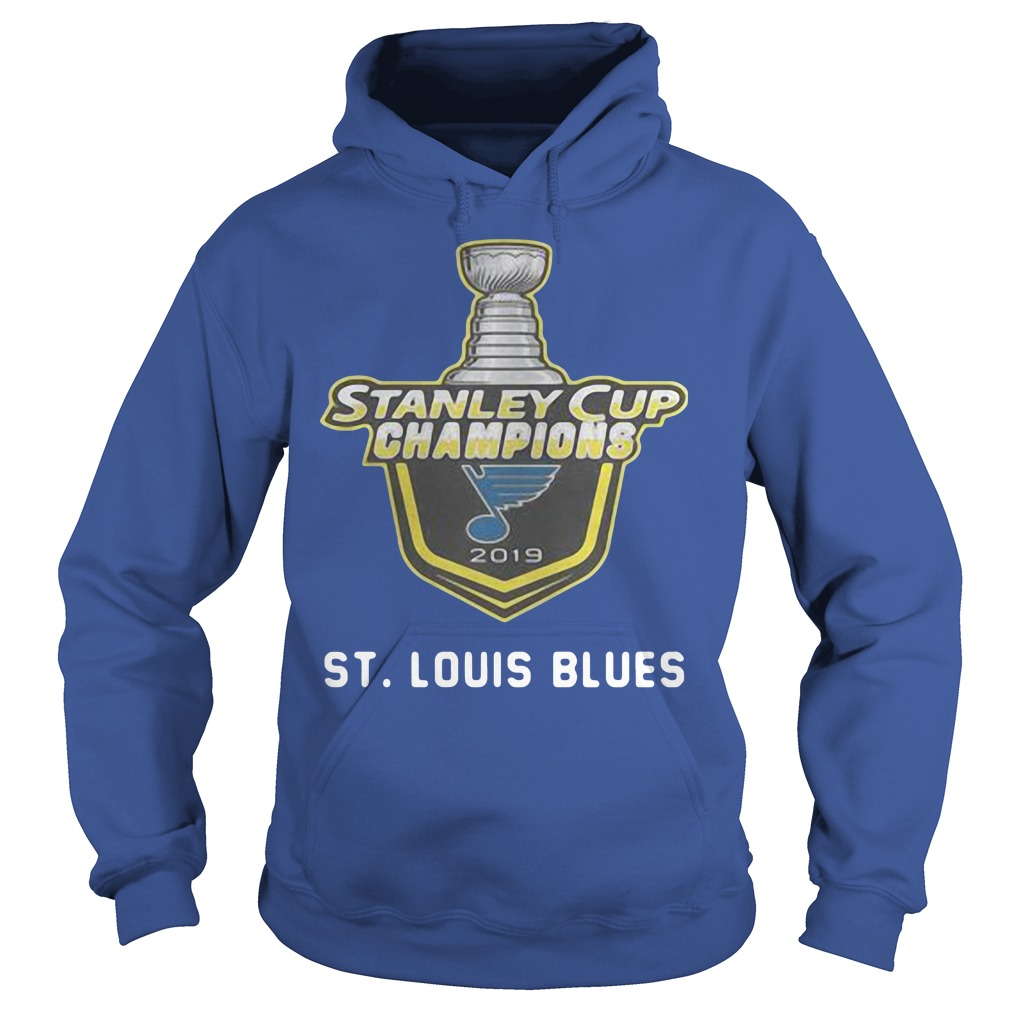 is Blues 2019 Stanley Cup Champions Hoodie