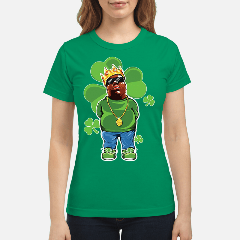 St Patrick Day The Notorious BIG Ladies tee