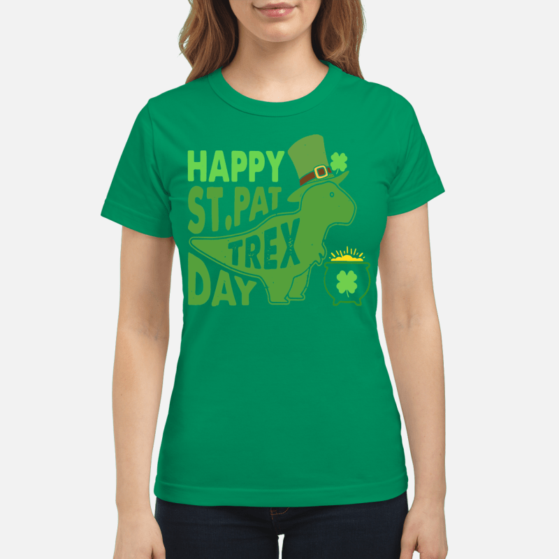 St Patrick's Day happy St PatTrex day Ladies tee