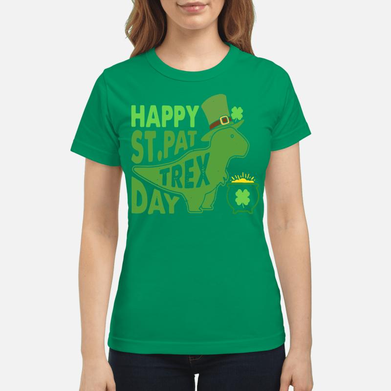 St Patrick's Day happy St PatTrex day Ladies tee