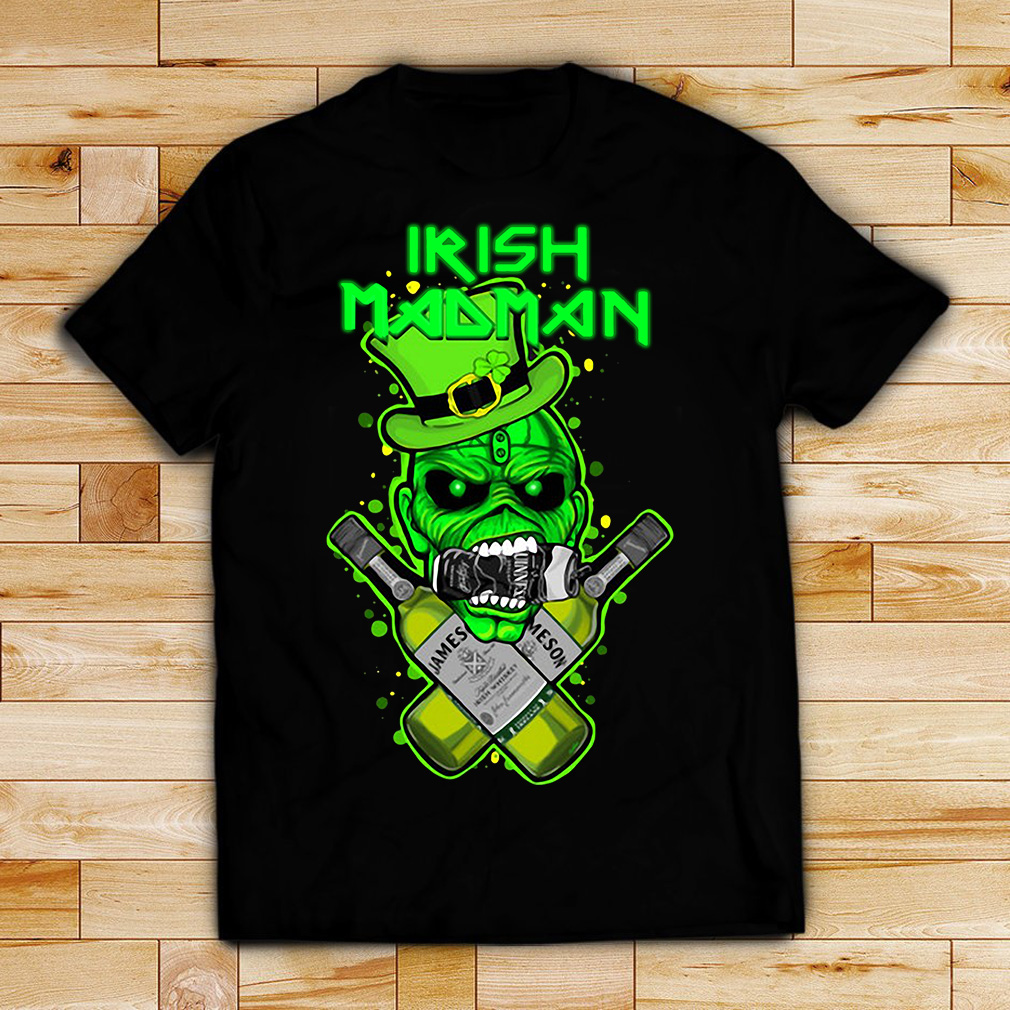 St Patrick's Day Irish Madman Jameson shirt