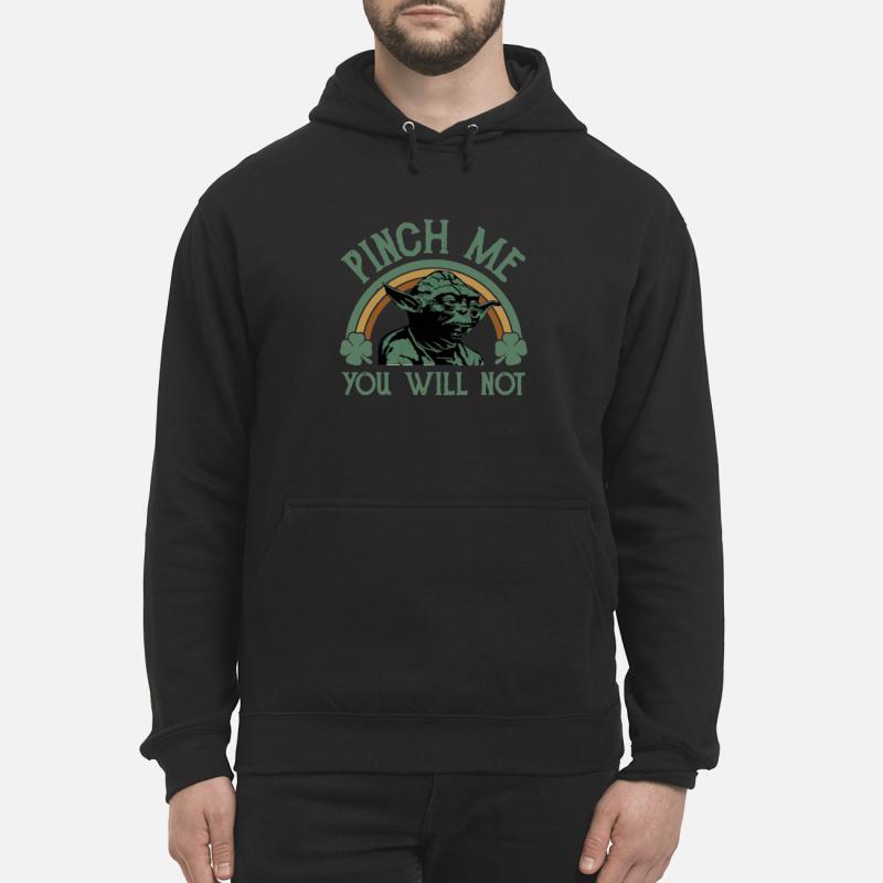 Star Wars Yoda pinch me you will not Hoodie
