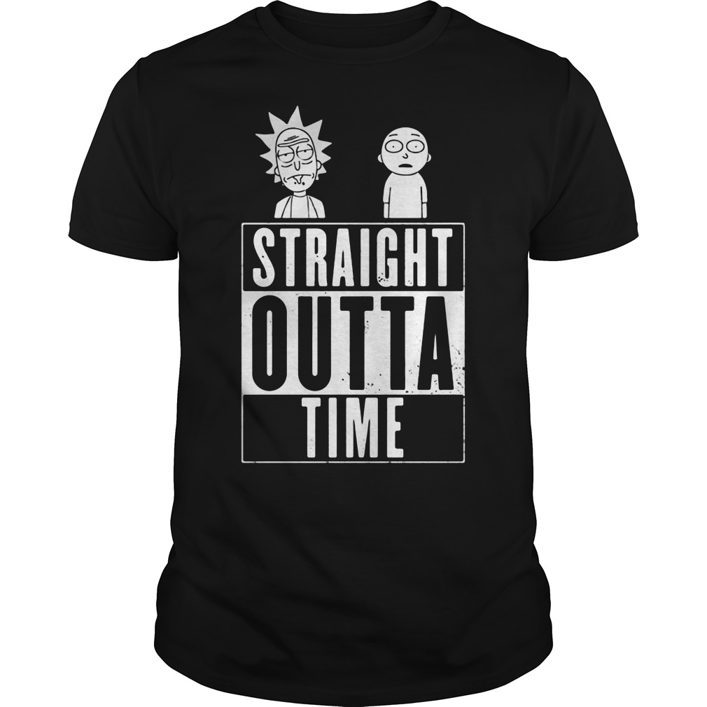 Straight outta time Rick and Morty inspired shirt