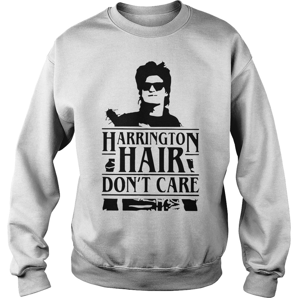 Stranger Things Harrington hair don't care Sweater