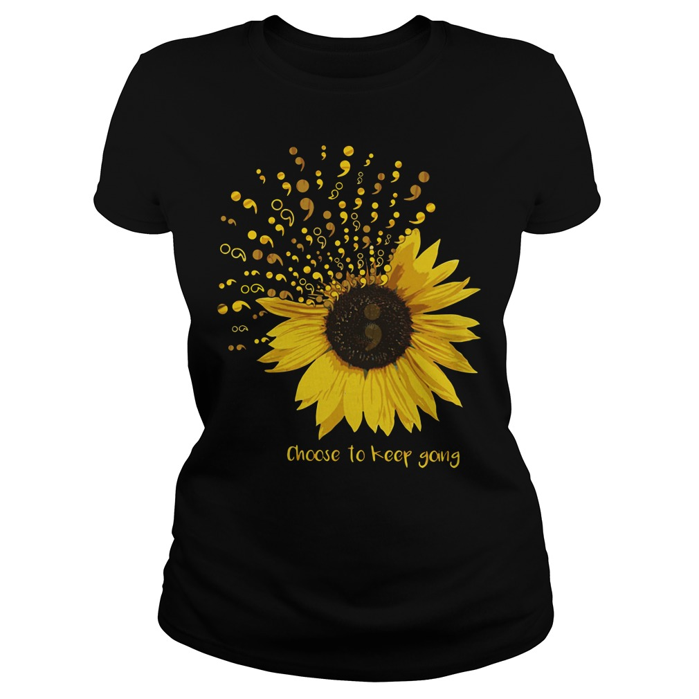 Sunflower Choose to keep going Ladies tee