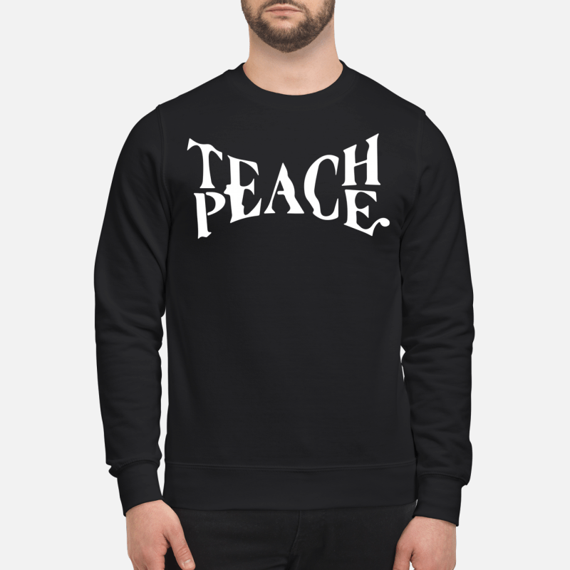Teach Peace Sweater