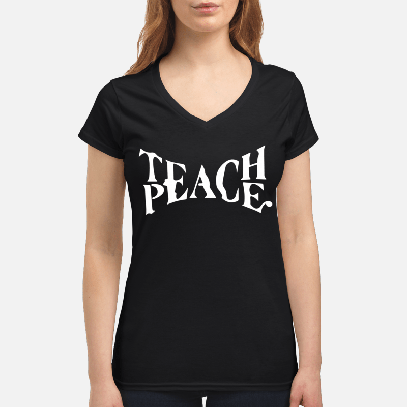 Teach Peace V-neck t-shirt