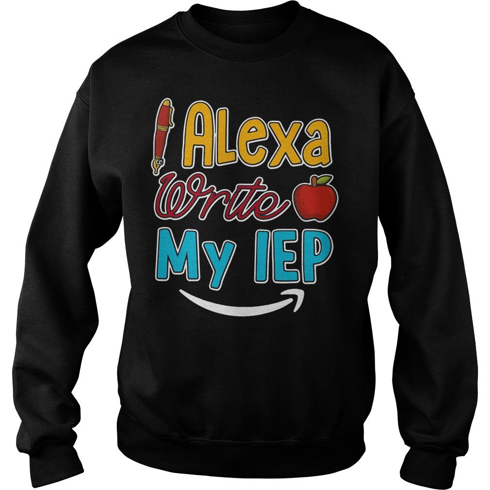 Teacher Alexa write my IEP Sweater