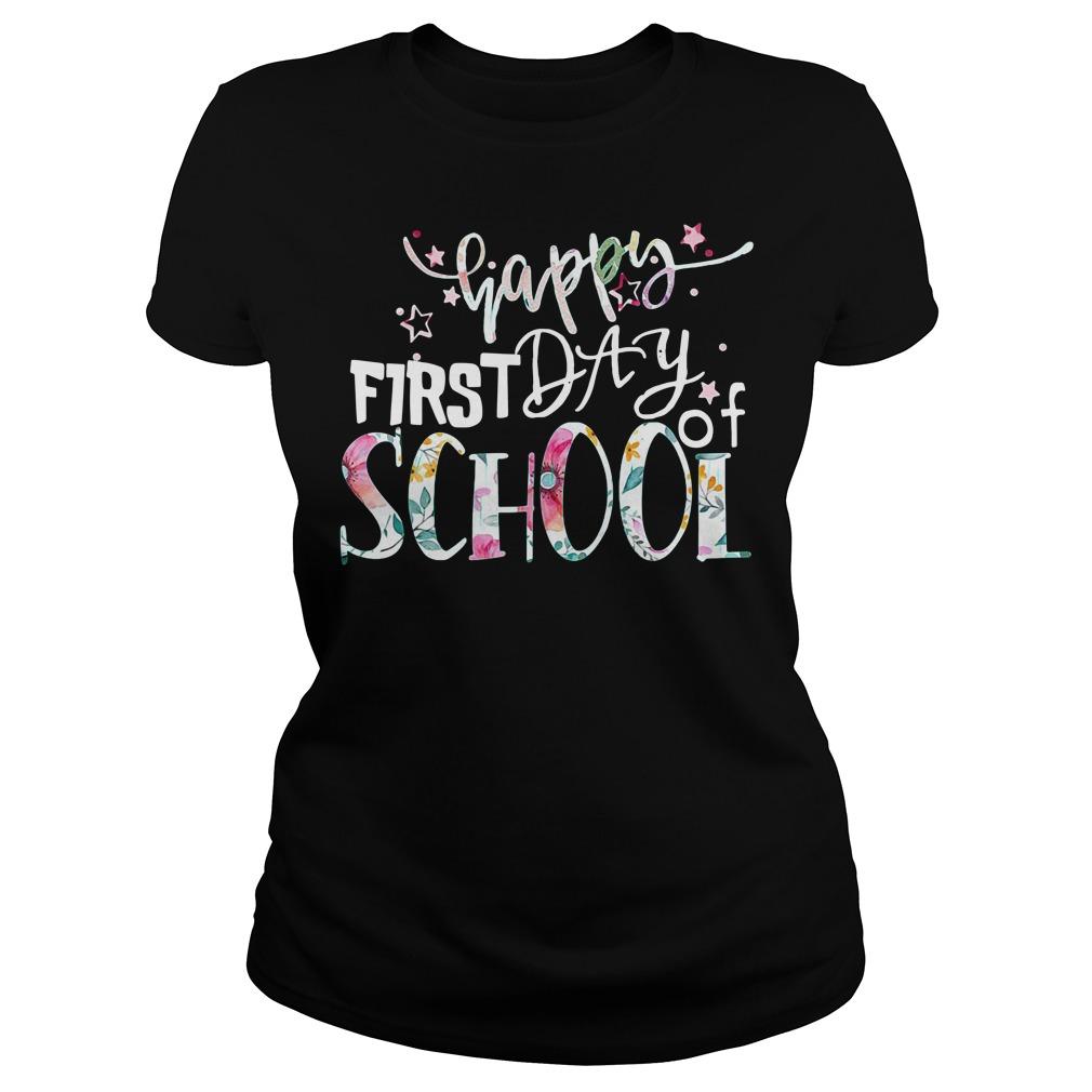 Teacher happy first day of school shirt