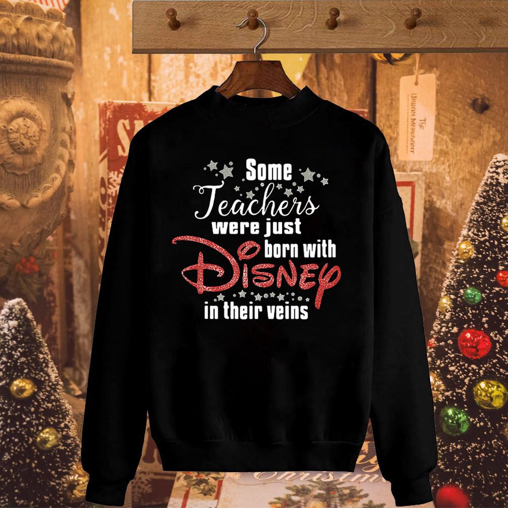 Some teachers were just born with Disney in their veins shirt