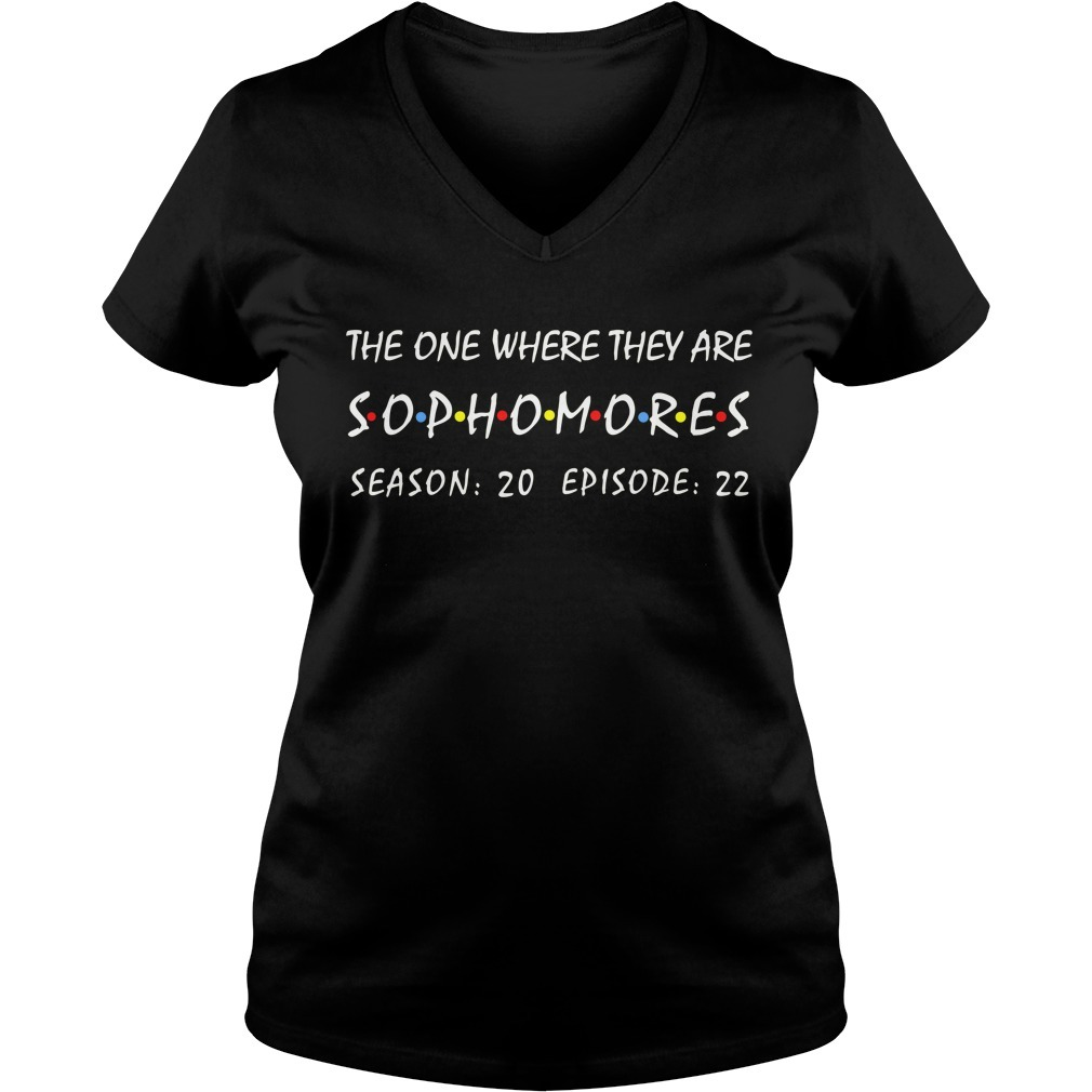 The one where they are Sophomores season 20 episode 22 V-neck T-shirt