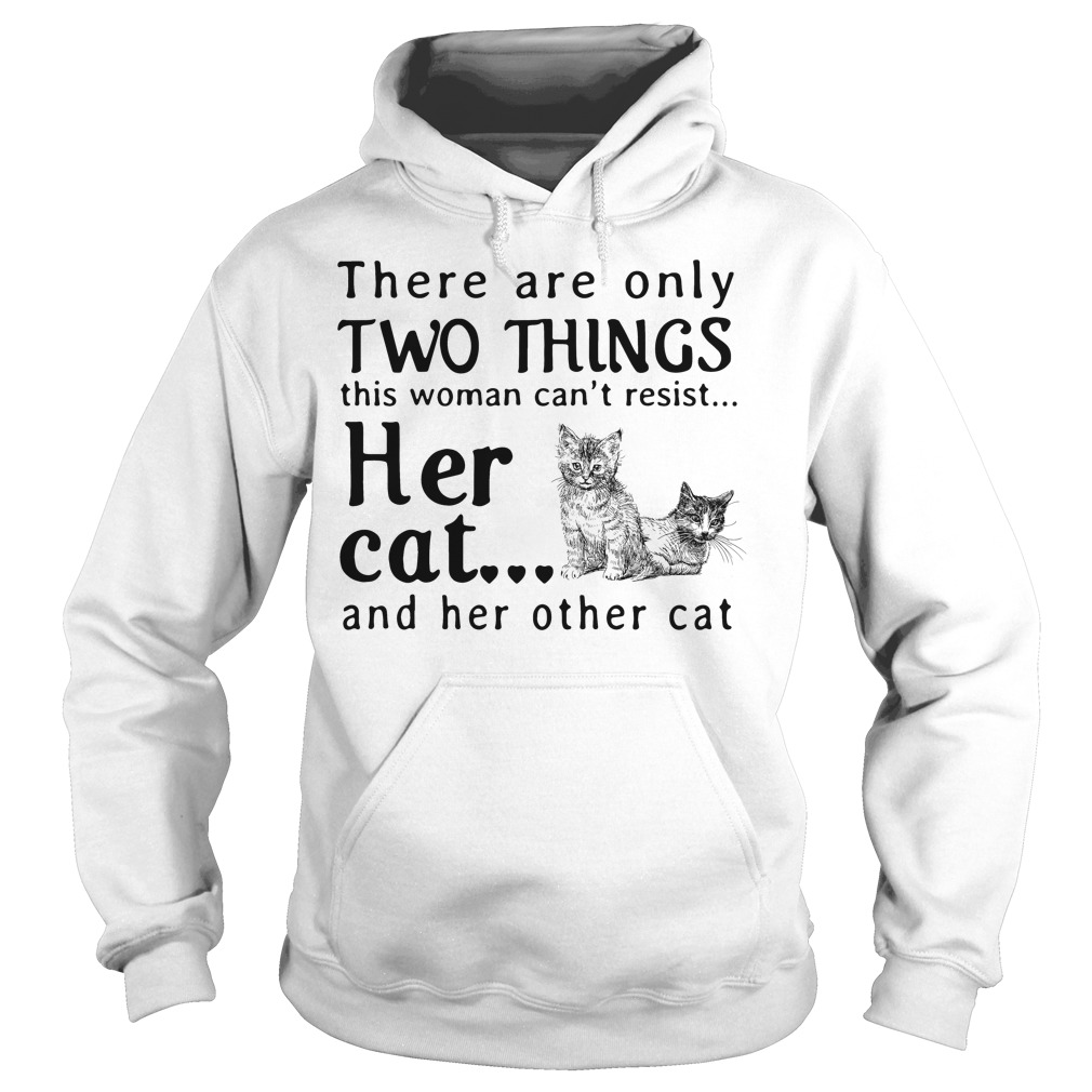 There are only two things this woman can't resist her cat Hoodie