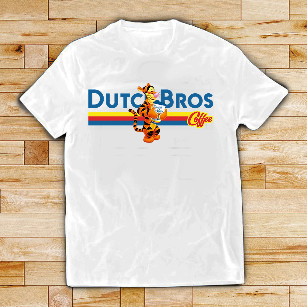 Tigger drinking Dutch Bros coffee shirt