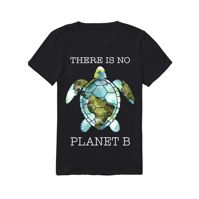 Turtle there is no planet B earth V-neck T-shirt