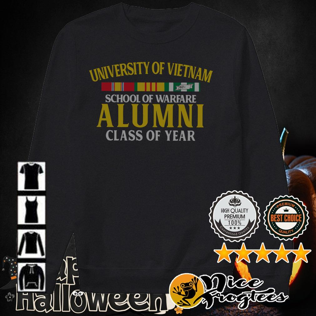 University of Vietnam school of warfare Alumni class of year shirt