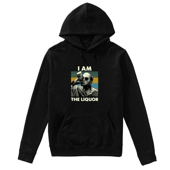 Vintage Jim Lahey I am the liquor Hoodie